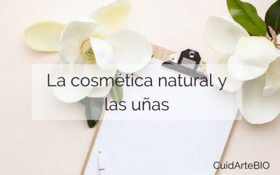 ¿Que puede hacer la cosmética natural por las uñas?